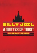 Billy Joel: A Matter of Trust, The Bridge to Russia - The Concert